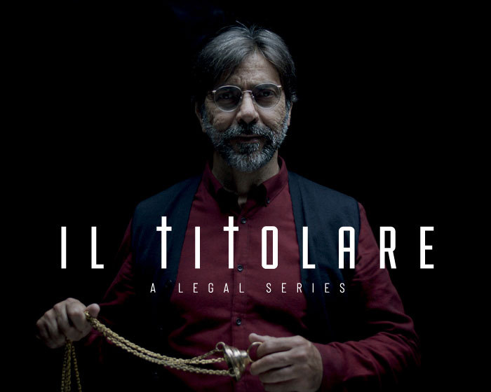 Il Titolare - A Legal Webseries